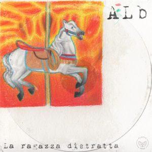 La ragazza distratta - Alb cover